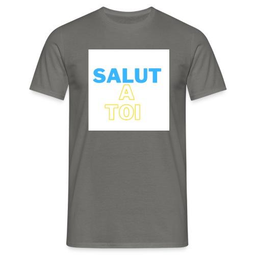 salut 1 - T-shirt Homme