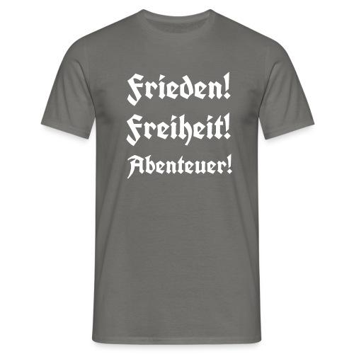 Frieden Freiheit Abenteuer3 - Männer T-Shirt