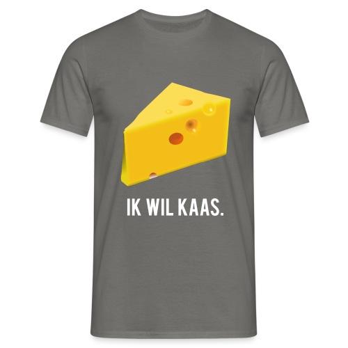 Ik wil kaas - Mannen T-shirt