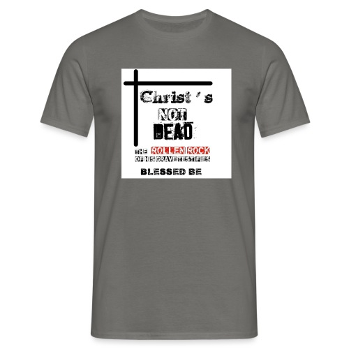 Christ's Not Dead - T-shirt Homme