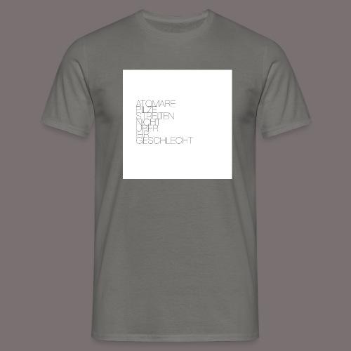Atomare Pilze streiten nicht über ihr Geschlecht. - Männer T-Shirt