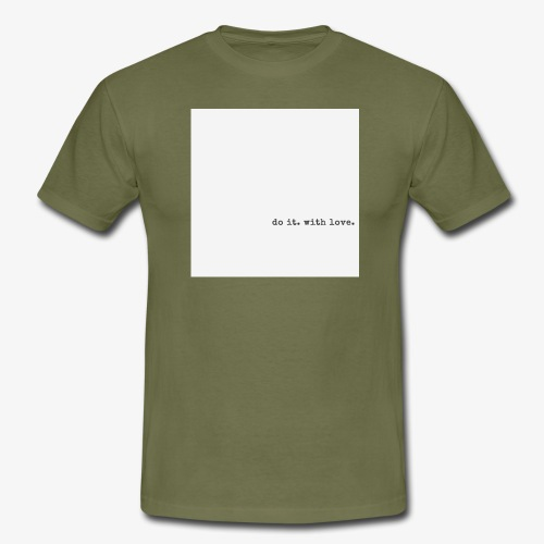 do it with love - Men's T-Shirt