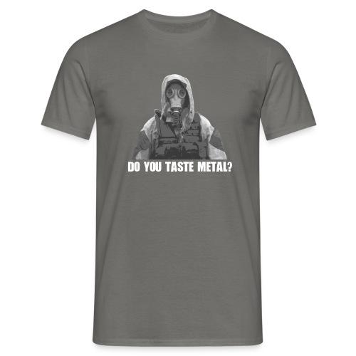 Do you taste Metal? - Männer T-Shirt