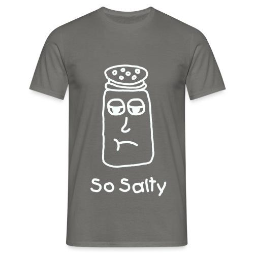 So Salty (White Design) - Mannen T-shirt