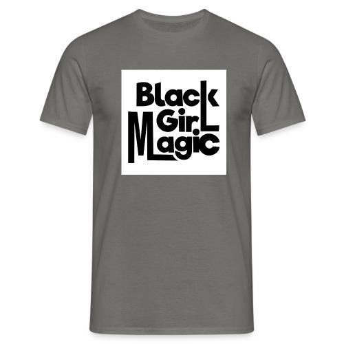 Black Girl Magic 2 Black Text - Men's T-Shirt
