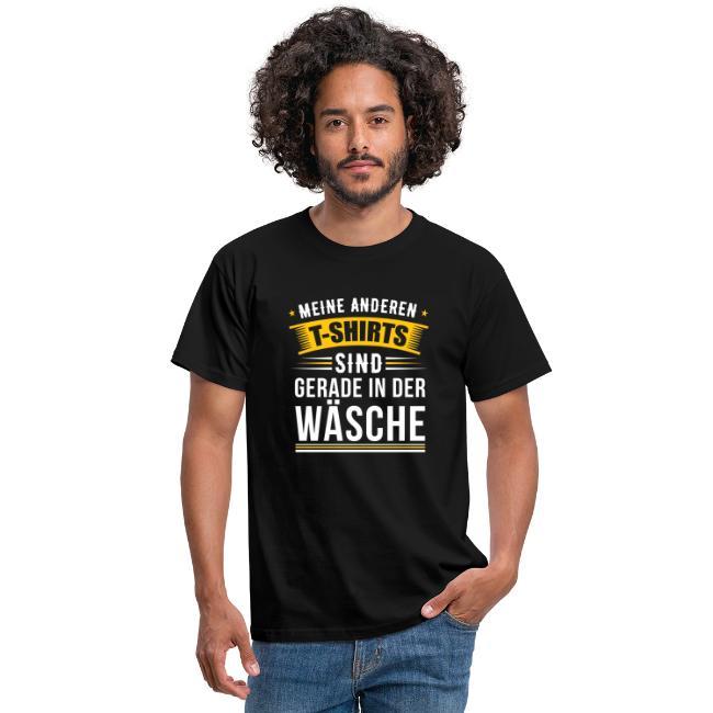 Meine anderen T-Shirts sind gerade in der Wäsche