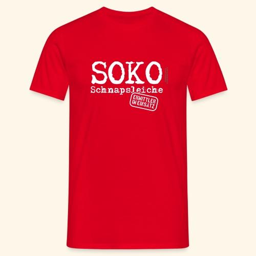 Sauf T Shirt SOKO Schnapsleiche - Männer T-Shirt
