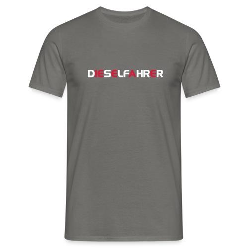 Dieselfahrer - Männer T-Shirt