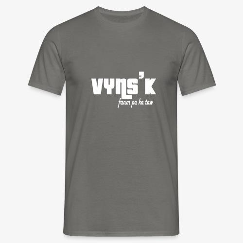 VYNS'K fanm pa ka taw - T-shirt Homme