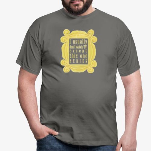 dla tych co lubią serial(e) - Koszulka męska