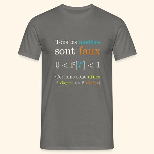 Tous Les Modèles Sont Faux - T-shirt Homme