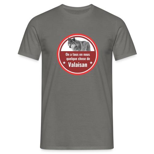 On a tous en nous qqch de Valaisan - Même le loup - Männer T-Shirt
