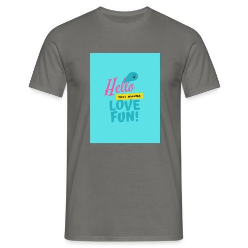 hello love fun - T-shirt Homme