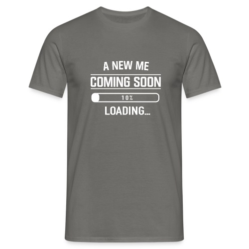 A New Me Coming Soon - Männer T-Shirt