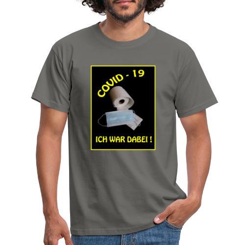 Covid19 - Männer T-Shirt