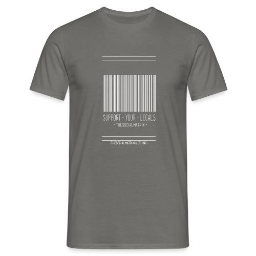 STEUN JE PLAATSELIJKE [WIT] - Mannen T-shirt