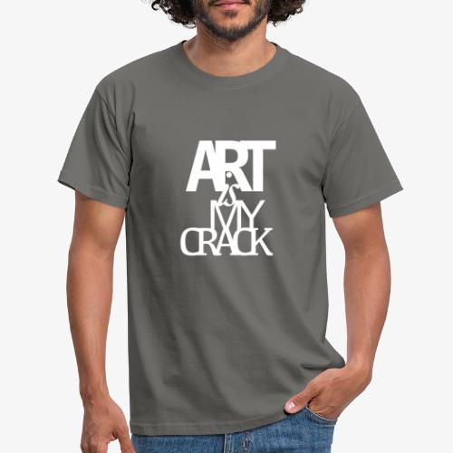 ART is my Crack - Maglietta da uomo