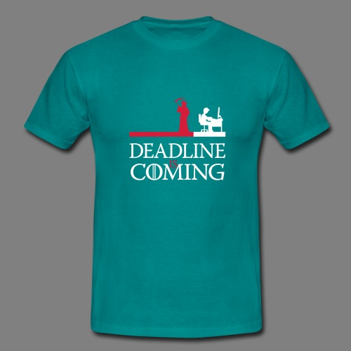 deadline is coming - Männer T-Shirt