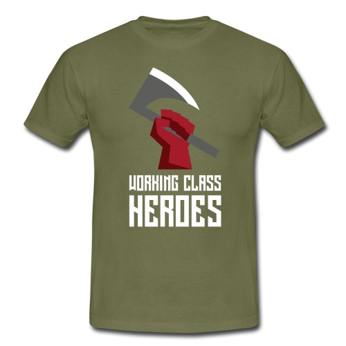 WORKING CLASS HEROES - Men's T-Shirt