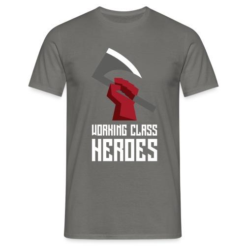 WORKING CLASS HEROES - Men's T-Shirt