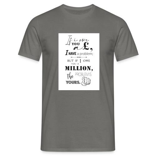 Debt Quotes - Men's T-Shirt