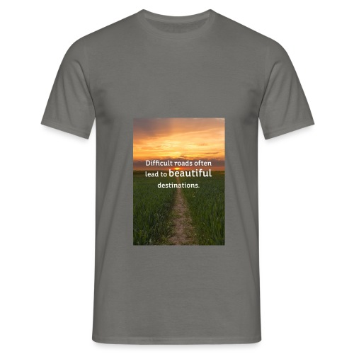 Dificult roads - Men's T-Shirt
