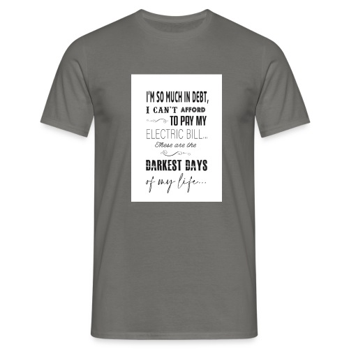 Dark Days - Men's T-Shirt