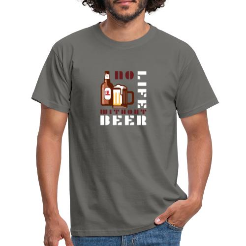 No life without beer - T-shirt Homme