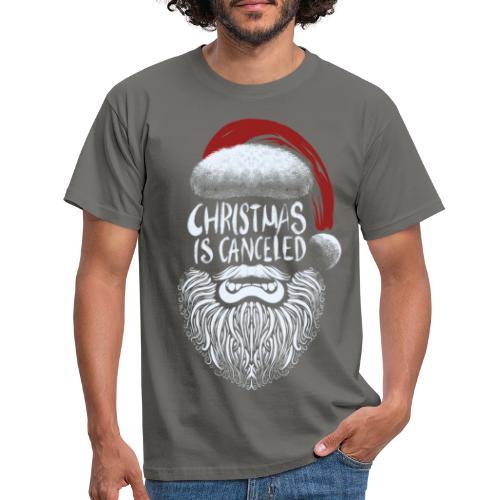 Christmas is canceled (Weihnachten fällt aus) - Männer T-Shirt