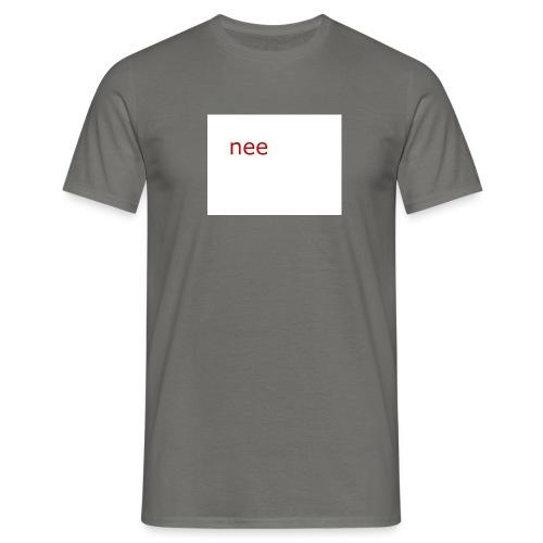 nee t-shirts - Mannen T-shirt