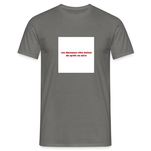 tee vos daronnes elles boient du sprite sa mère - T-shirt Homme