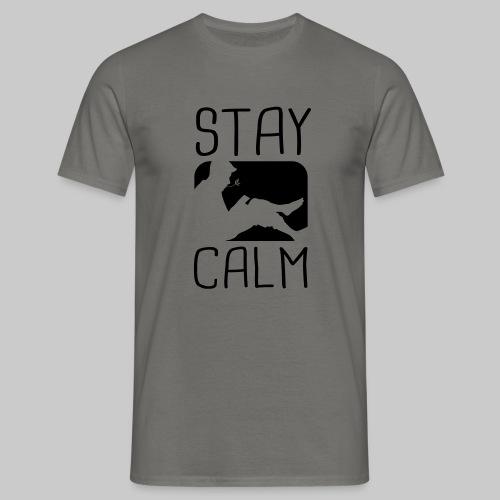 Stay Calm - Männer T-Shirt