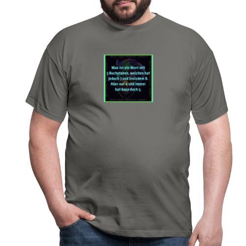 Sprüche Shirt - Männer T-Shirt