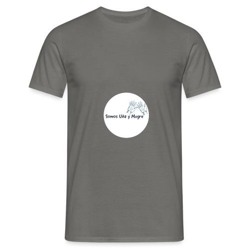 Somos uña y mugre - Camiseta hombre