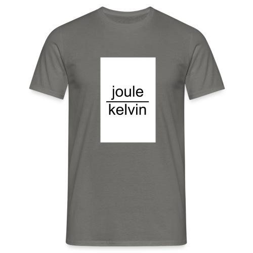 J/K unità di misura dell'ENTROPIA - Maglietta da uomo