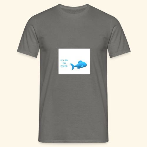 pokerfisch - Männer T-Shirt