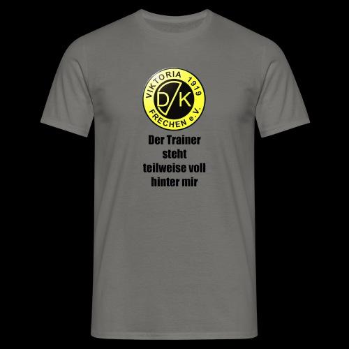 Der Trainer steht - Männer T-Shirt