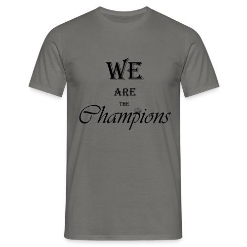 We Are The Champions - Camiseta hombre