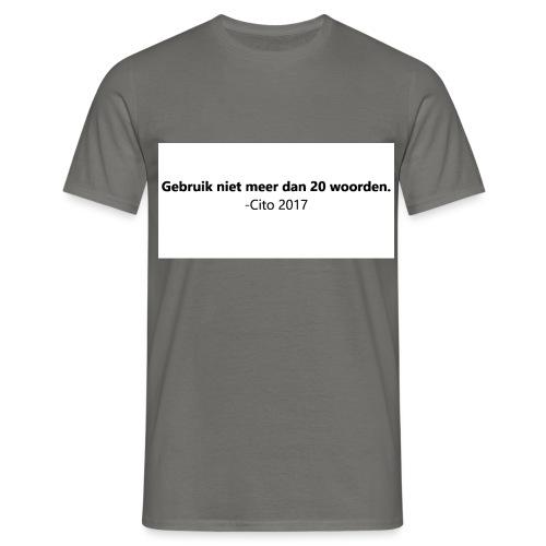Gebruik niet meer dan 20 woorden - Mannen T-shirt