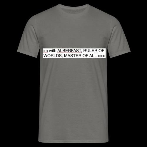 PRAISE LORD ALBERFAST - Men's T-Shirt