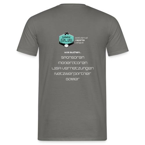 kubator eSports League Wir Suchen - Männer T-Shirt