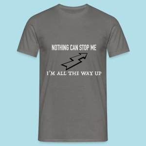 Nothing can stop me - T-shirt Homme
