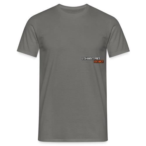 Lohnbetribe Henke - Männer T-Shirt