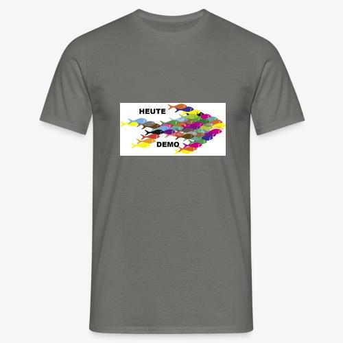 Fische Fisch Fischschwarm Demo Heute Petcontest - Männer T-Shirt