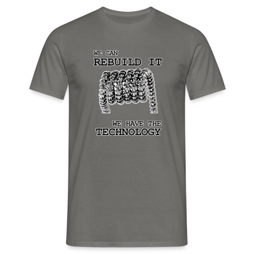 We can rebuild it - T-shirt herr