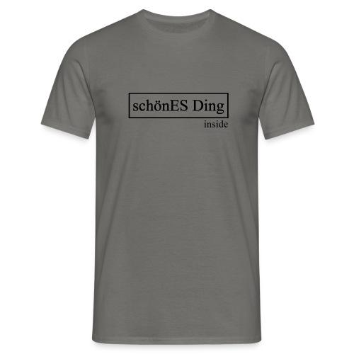 schönES Ding - Inside - Männer T-Shirt
