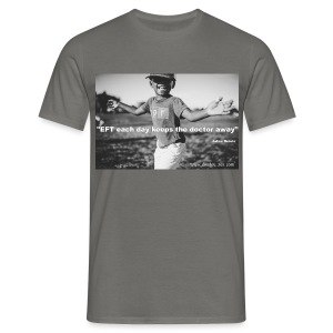 EFT each day keeps the doctor away - T-shirt Homme