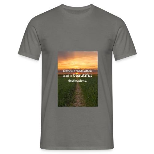 Dificult roads - Men's T-Shirt