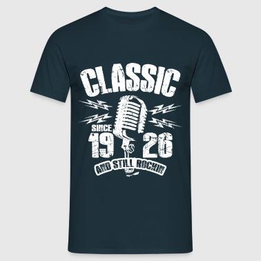 1926 And Still Rockin - Männer T-Shirt
