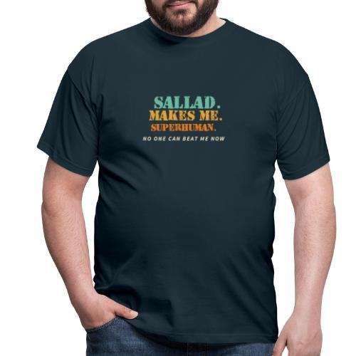 Sallad Makes Me Superhuman - T-shirt herr